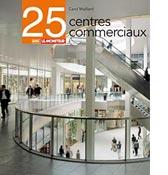 25 centres commerciaux